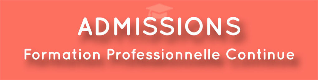 admissions candidates Formation Professionnelle Continue 2021
